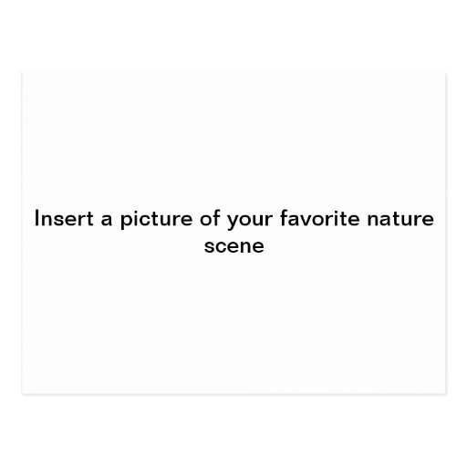 """Insert a picture of ur FAV. NATURE scene""postcard"