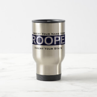 (Insert Your Name Here) State Trooper Travel Mug