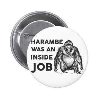 Inside Job Harambe 2 Inch Round Button
