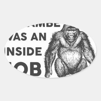Inside Job Harambe Oval Sticker