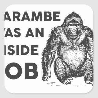 Inside Job Harambe Square Sticker