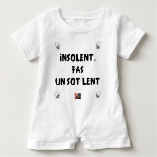 INSOLATE, NOT STUPID SLOW - Word games Baby Romper