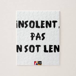 INSOLATE, NOT STUPID SLOW - Word games Jigsaw Puzzle
