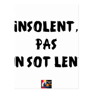 INSOLATE, NOT STUPID SLOW - Word games Postcard