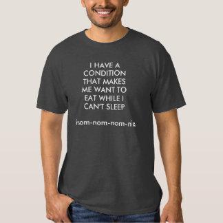 Insom-om-nom-nia. T-shirt. Tshirts