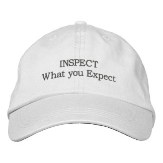 INSPECT What you Expect Embroidered Baseball Caps