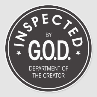 Inspected by God Classic Round Sticker