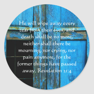 Inspiration and Strength Bible Verse Revelation 21 Round Sticker