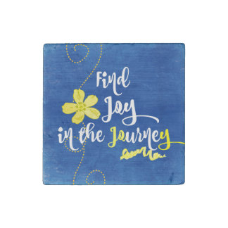 Inspiration: Find Joy in the Journey Quote Stone Magnets