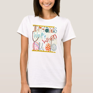 Inspiration quote doodle T-Shirt