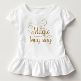 Inspirational A Little Magic Quote | Ruffle Tee