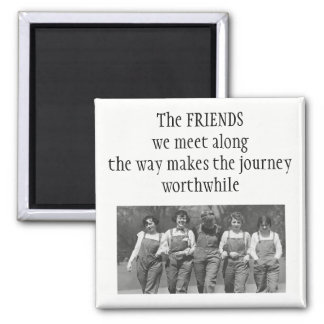 Inspirational Along the Journey Friendship Quote Square Magnet