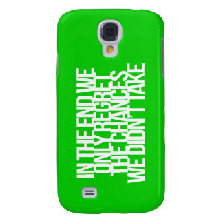 Inspirational and motivational quote galaxy s4 case