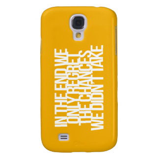 Inspirational and motivational quote samsung galaxy s4 case