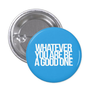 Inspirational and motivational quotes 1 inch round button