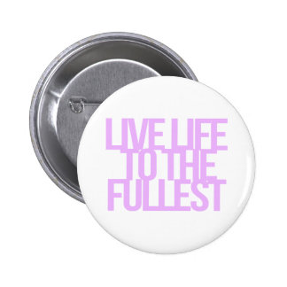 Inspirational and motivational quotes pinback buttons