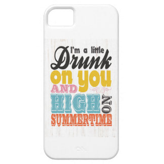 Inspirational Art - I'm a Little Drunk on You. Case For The iPhone 5