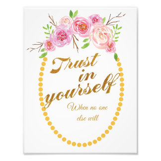 Inspirational art print with watercolour flowers