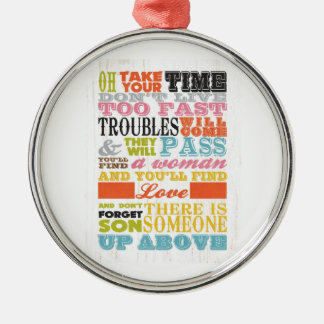 Inspirational Art - Take Your Time. Silver-Colored Round Ornament