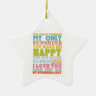 Inspirational Art - You Are My Sunshine. Ceramic Star Ornament