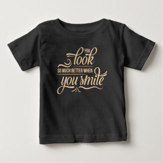 Inspirational Better When You Smile | Shirt