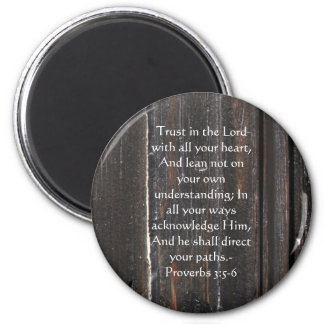 Inspirational Bible Quote Proverbs 3:5-6 Magnet