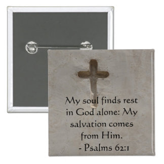 Inspirational Bible quote Psalms 62:1 2 Inch Square Button