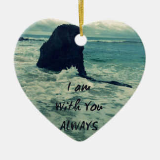Inspirational Bible Verse I am With You Always Ceramic Heart Ornament