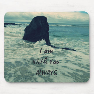 Inspirational Bible Verse I am With You Always Mouse Pad
