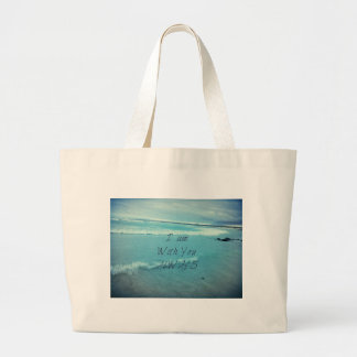 Inspirational Bible Verse ocean - I am With You Large Tote Bag