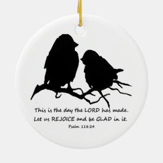 Inspirational Bible Verse Psalm 118:24 Birds Round Ceramic Ornament