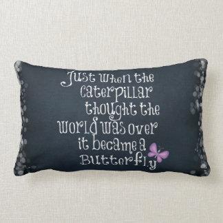 Inspirational Caterpillar Butterfly Quote Lumbar Pillow