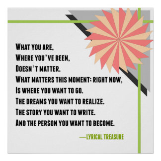 Inspirational Change Lyrical Treasure Poem Poster