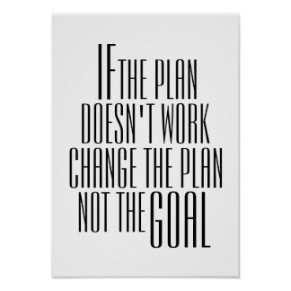 "Inspirational ""Change the Plan"" Quote Poster"
