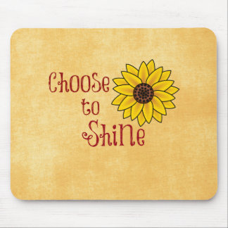 Inspirational Choose to Shine Quote with Sunflower Mousepads