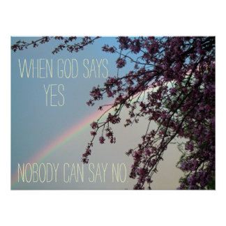 Inspirational Christian Quote God Says Yes Print
