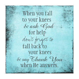 Inspirational Christian Quote Message Canvas Prints
