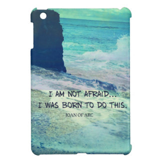 Inspirational courage quote JOAN OF ARC sea ocean Cover For The iPad Mini