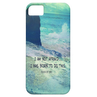 Inspirational courage quote JOAN OF ARC sea ocean iPhone 5 Cases