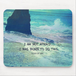 Inspirational courage quote JOAN OF ARC sea ocean Mouse Pad