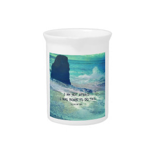 Inspirational courage quote JOAN OF ARC sea ocean Pitcher