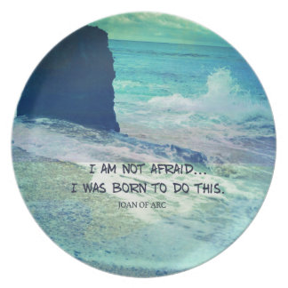 Inspirational courage quote JOAN OF ARC sea ocean Plate