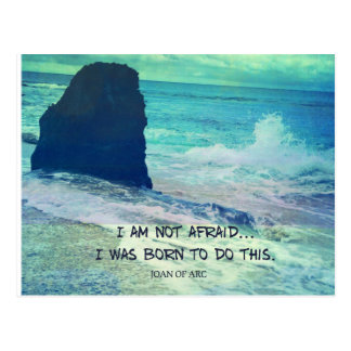 Inspirational courage quote JOAN OF ARC sea ocean Postcard