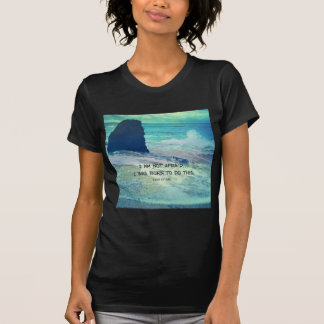 Inspirational courage quote JOAN OF ARC sea ocean T-Shirt