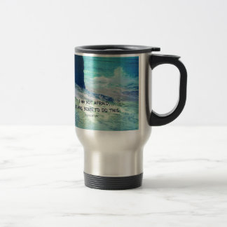 Inspirational courage quote JOAN OF ARC sea ocean Travel Mug