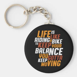 Inspirational Cycling Quote Life Like Riding Bike Keychain