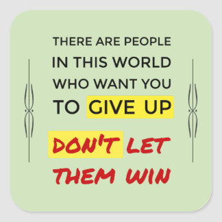 Inspirational dont give up green square sticker