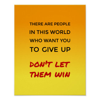 Inspirational dont give up positive attitude quote poster