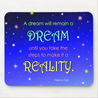 Inspirational Dream Quote Mousepad