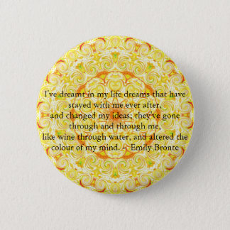 Inspirational Emily Bronte quotation 2 Inch Round Button